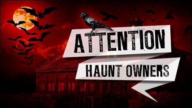 Attention New Mexico Haunt Owners